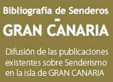 z Bibliografía de Senderos – GRAN CANARIA Difusión de las publicaciones existentes sobre Senderismo en la isla de GRAN CANARIA