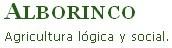 ALBORINCO, Agricultura lógica y social. Otro modo de hacer las cosas