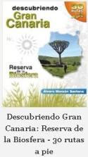 Descubriendo Gran Canaria. Reserva de la Biosfera
