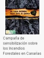 Campaña de sensibilización sobre los Incendios Forestales en Canarias